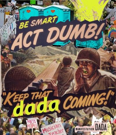 Dada Manifestation by Jay Schwartz