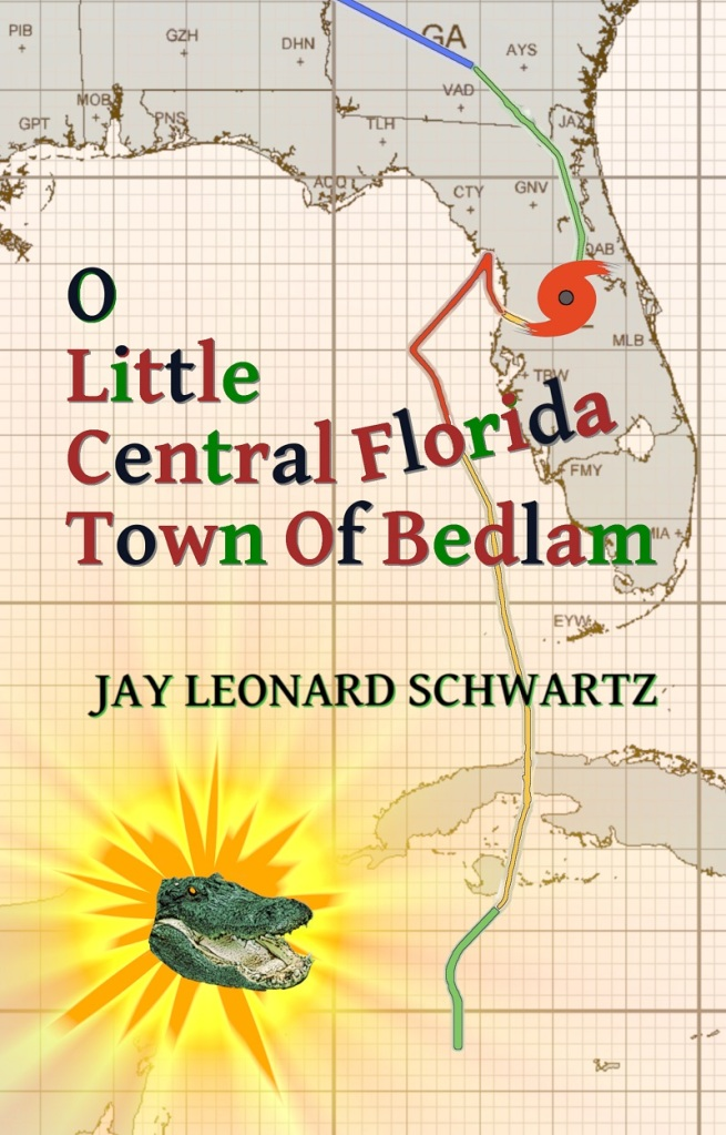 O Little Central Florida Town Of Bedlam